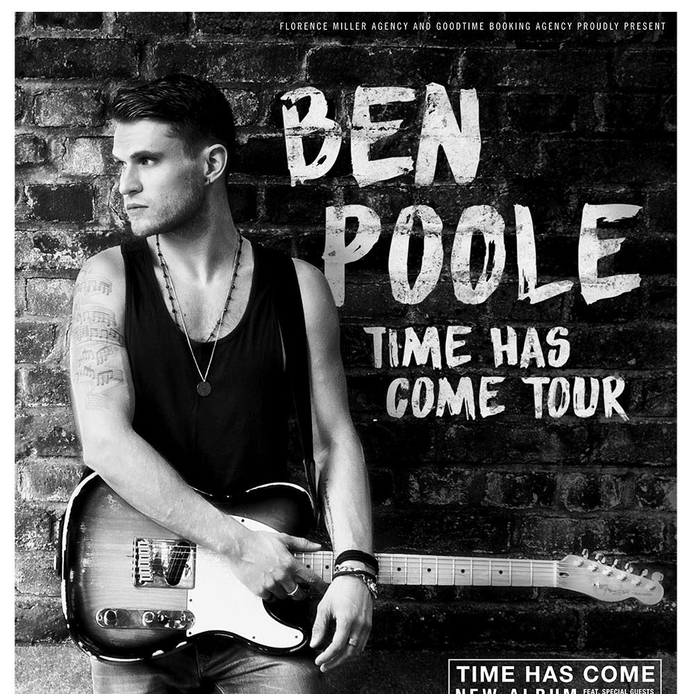 Ben Poole - Time Has Come Tour Poster